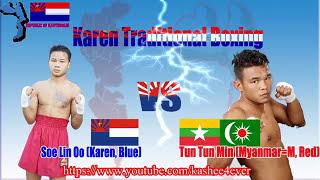 soe lin oo karen blue vs tun tun min myanmar muslim red karen traditional boxing