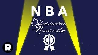 The 2018 NBA Offseason Awards | The Ringer