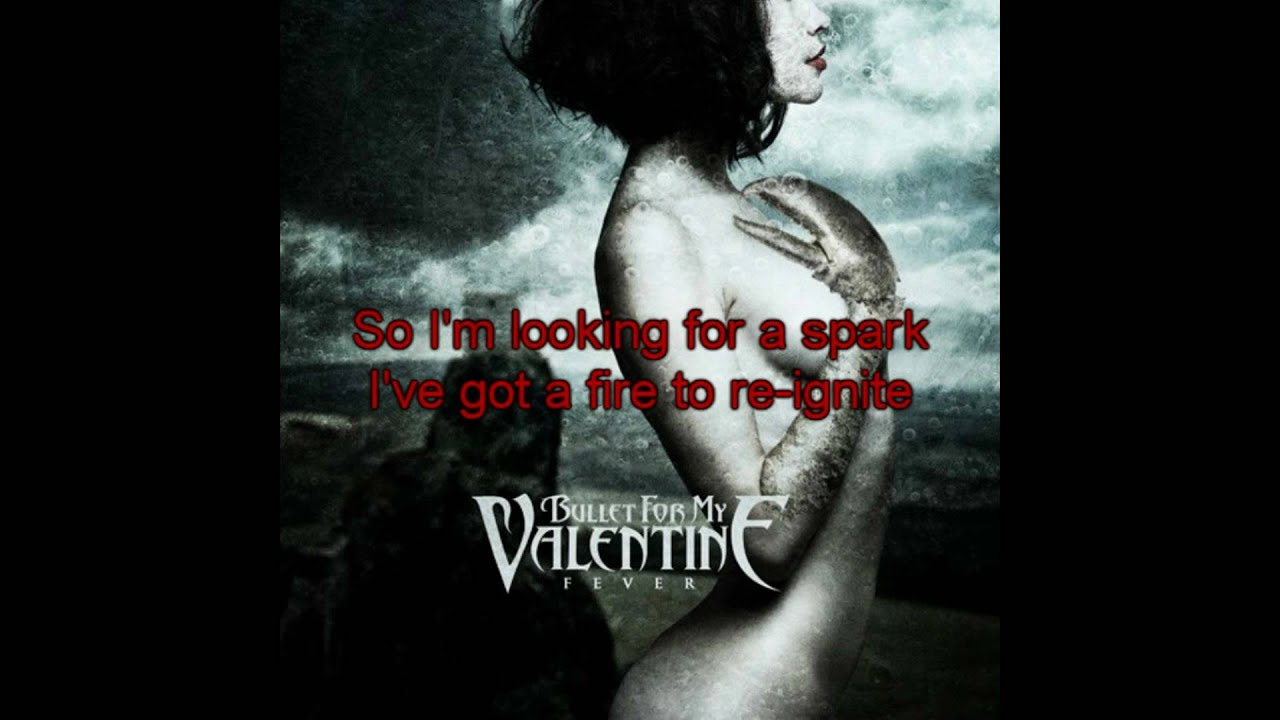 Bullet For My Valentine - Fever (Full Song with Sync ... | 1280 x 720 jpeg 81kB