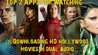 Top 2 Apps for Watching & downloading HD hollywood movies in Dual audio