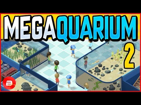 Aquarium Tycoon 🐠Fish To Feed🐟! Megaquarium Gameplay #2 (Tycoon)