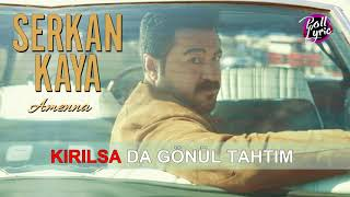 Serkan Kaya -  Amenna Video