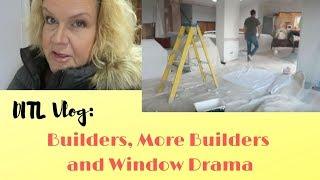 DITL Vlog: Builders, More Builders & Window Drama