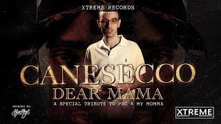 CANESECCO - DEAR MAMA (Italian Tribute)