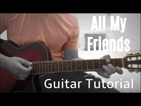 The Revivalists - All My Friends // Guitar Lesson/Tutorial // Easy How To Play