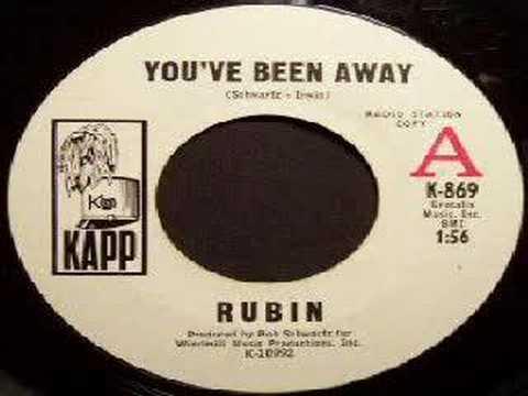 Rubin - Youve Been Away