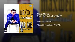 Nona Manis (feat. Cevin S., Fendly T.)