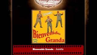 Bienvenido Granda – Juanita (Perlas Cubanas)