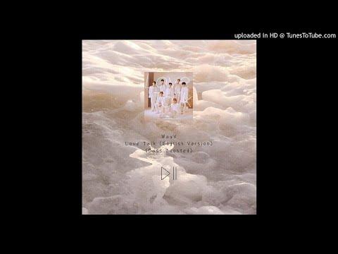 WayV - Love Talk English Version [BASS BOOSTED AUDIO]