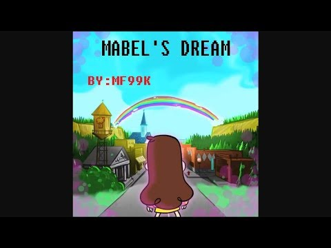 Mabel's Dream (Gravity Falls FAN animation)