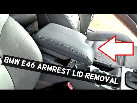 2016 Bmw 328i >> BMW E46 ARMREST COVER LID REMOVAL REPLACEMENT - YouTube