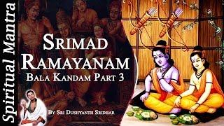 Video Srimad Ramayanam - Bala Kandam Part 3 || By Sri Dushyanth Sridhar || Bala Kanda download MP3, 3GP, MP4, WEBM, AVI, FLV Agustus 2018