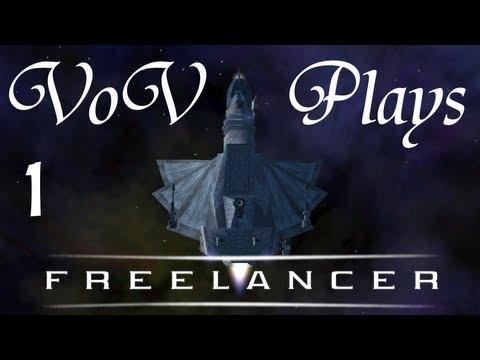 Attack On Freeport 7 - VoV Plays Freelancer - Part 1
