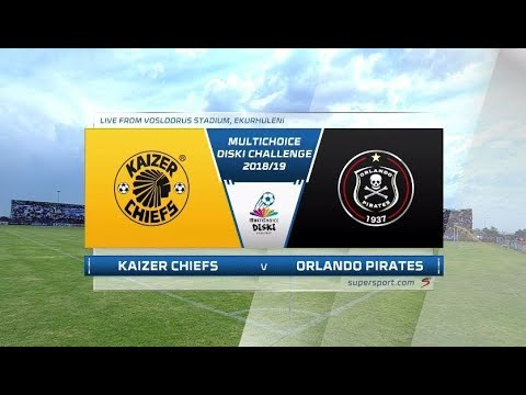 MultiChoice Diski Challenge 2018/19 |  Kaizer Chiefs vs Orlando Pirates