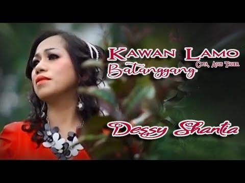 Dessy Santhia ~ Kawan Lamo Batanggang