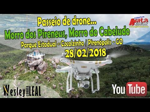 Passeio de Drone - Morro do Cabeludo e Morro dos Pirineus (Cocalzinho/Pirenópolis -Goiás) - 28/02/18