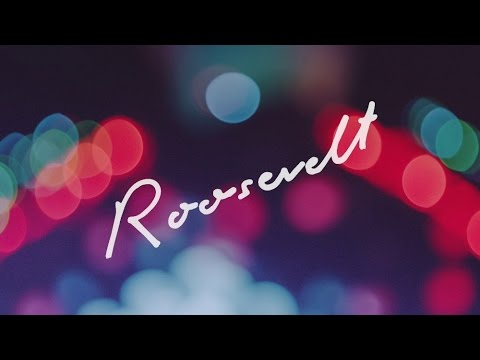 Roosevelt - Roosevelt (Official Album Sampler)