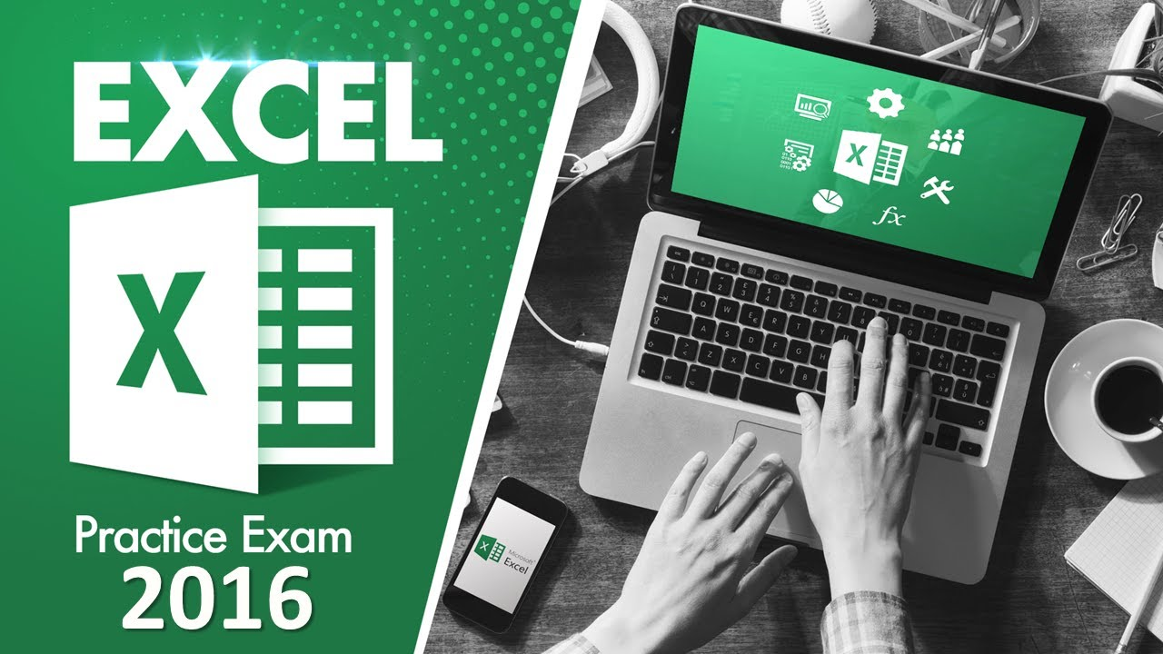 Mos Exam Excel Core 2016 Practice Test Youtube