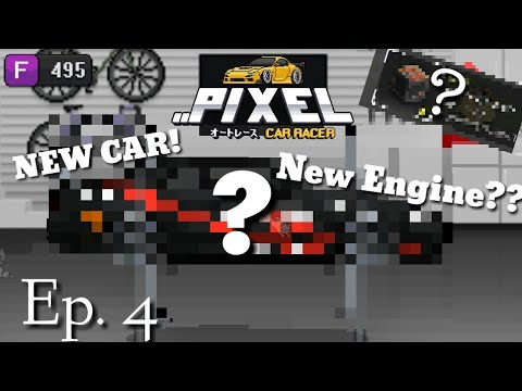 BUYING A NEW CAR!!!   GOT A NEW ENGINE   Pixel Car Racer Ep. 4  