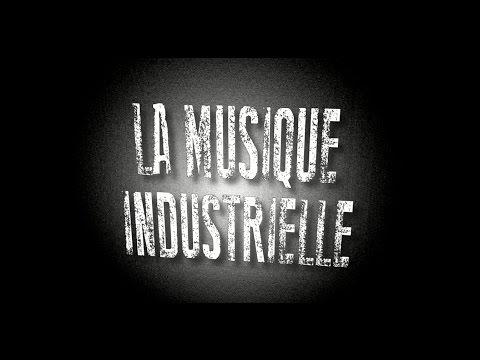 Musique Industrielle - Tout est bon dans le son #4 (Re-Up)