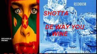 [NEW SPICEMAS 2014] Shotta - De Way U Wine - Ice Breaker Riddim - Grenada Soca 2014