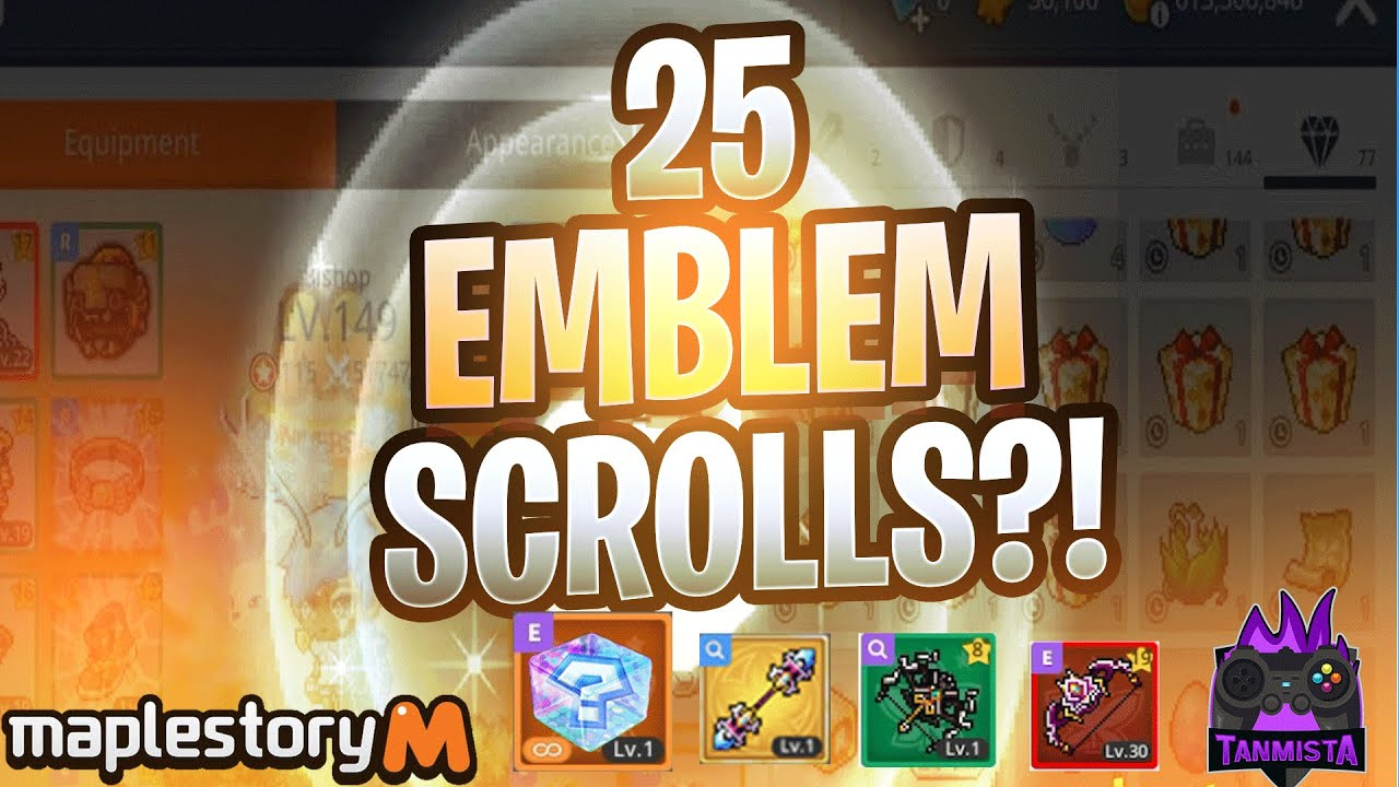 Maplestory M ATTEMPTING 25 EMBLEM SCROLLS?! - Fusion Friday Episode 72