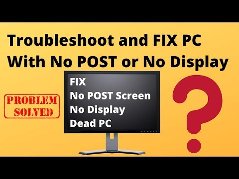 Troubleshoot a PC With No POST or No Display