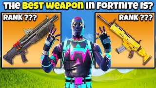10 BEST Weapons Ranked in Fortnite (HARD LIST) Chaos