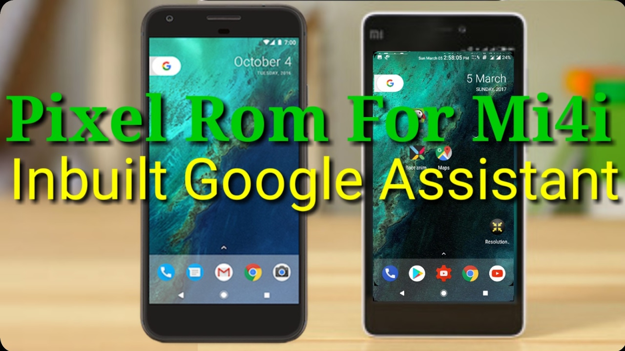 HOW TO INSTALL PIXEL ROM ON XIAOMI MI4I(ANDROID NOUGAT)