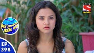 Badi Door Se Aaye Hain - बड़ी दूर से आये है - Episode 398 - 16th December, 2015