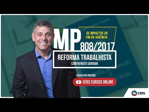 Reforma Trabalhista - Termina o prazo da MP 808/2017