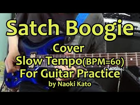Joe Satriani - Satch Boogie Guitar Cover  (Slow Tempo Ver.) ♩=60 (コピー、レッスン用)