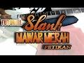 TUTORIAL SLANK - MAWAR MERAH || Player Solo ( Fingerstyle )