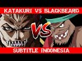 Katakuri VS Blackbeard Sub Indo (Bajak Laut Kurohige)   Manga One Piece Fanmade