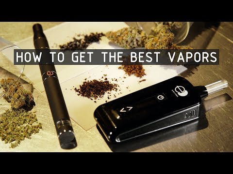 Dry Herb Vape Tips For Getting the Best Vapor: Cannabasics #114