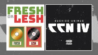 BUSHIDO & ANIMUS - CCN4 - ALBUM REVIEW | FRESH or LESH