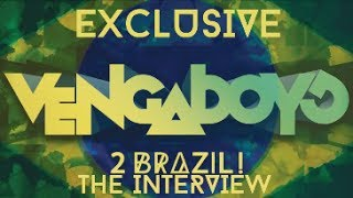 Exclusive:: Vengaboys in Brazil!! 2Brazil - The Interview