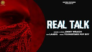 Real Talk (Jimmy Wraich, Laaeiq) Mp3 Song Download
