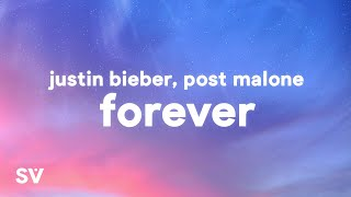 Download lagu Justin Bieber, Post Malone - Forever (Lyrics) Ft. Clever