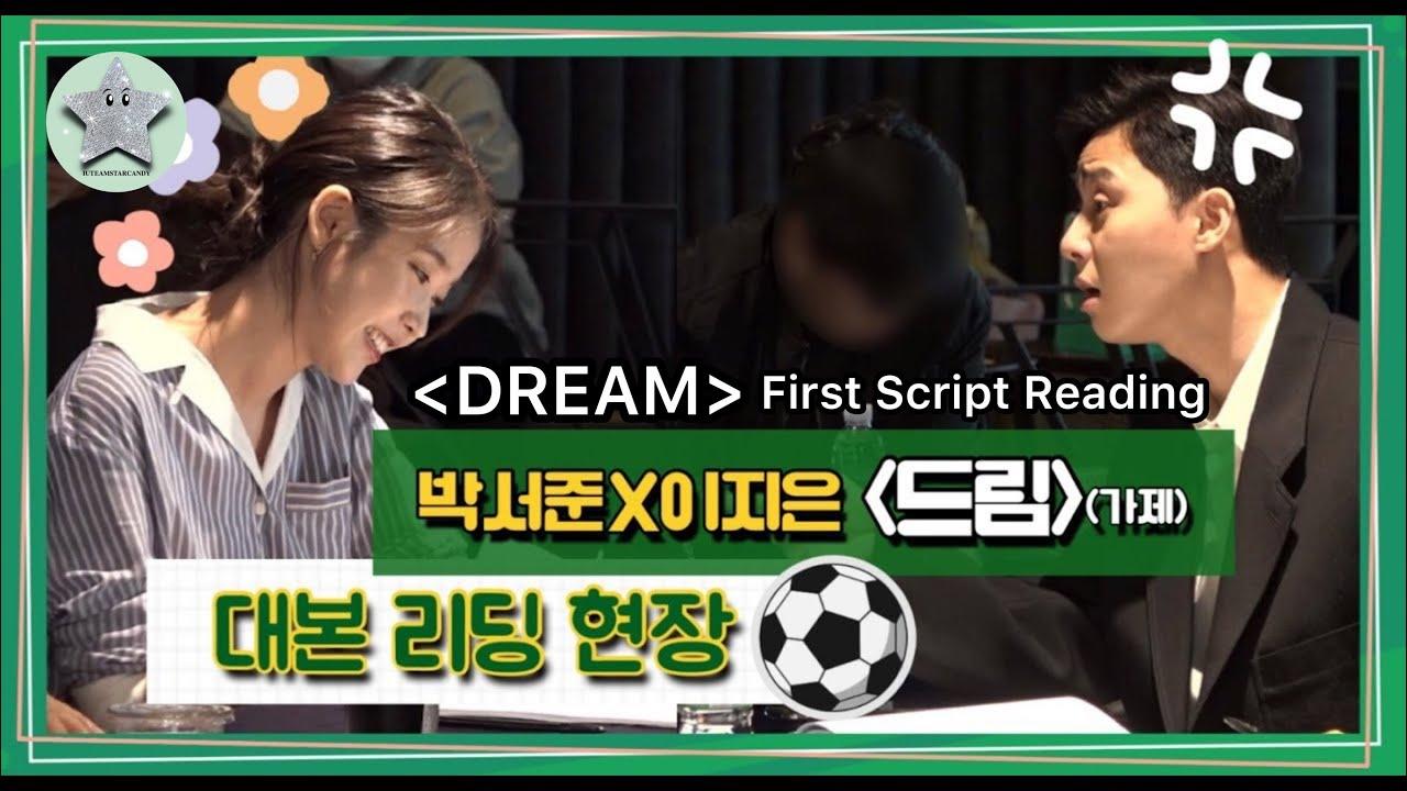 [ENG SUB] DREAM Script Reading - Lee Jieun (IU), Park Seo Joon, Lee Hyun Woo, Kim Jong Su etc