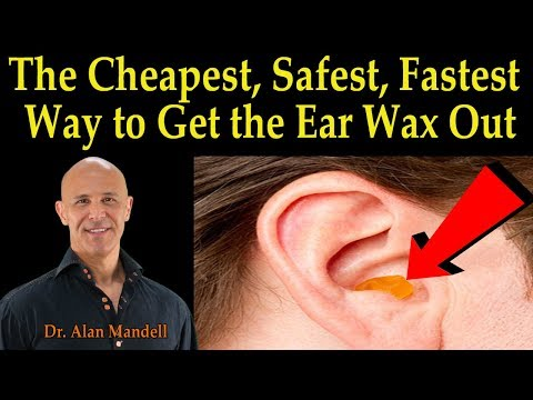cheapest,-safest,-fastest-way-to-get-the-ear-wax-out---dr.-alan-mandell,-d.c.