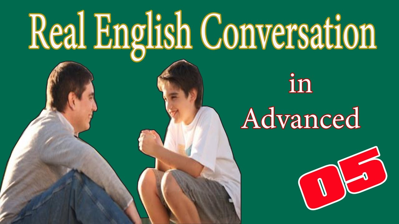 Download Real English Conversation in Advanced | English Speaking Practice with Subtitle 05