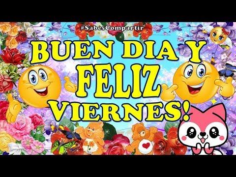 Buenos Días FELIZ Viernes, Compartiendo SONRISAS