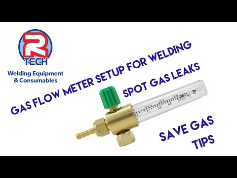 Gas Flow Meter Setup For Welding -  Save Gas - Tips For Gas Leak Checking