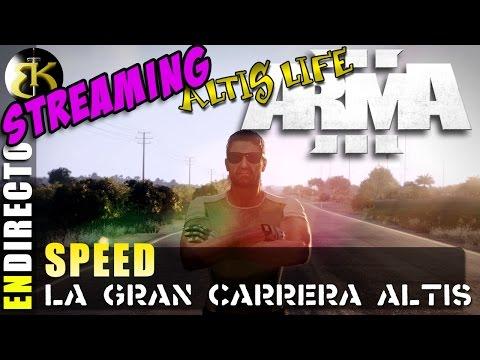 SPEED La gran carrera de Altis ► ARMA 3 ALTIS LIFE ► ...