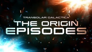 Transolar Galactica: The Origin Episodes - Full Trailer