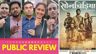 Sonchiriya Movie PUBLIC REVIEW | Sushant Singh Rajput, Bhumi Pednekar, Ranvir Shorey, Ashutosh Rana