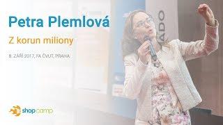 Petra Plemlová – Z korun miliony