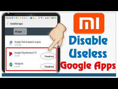 How to Disable Useless Google Apps in all mi Android Mobiles (Redmi Note 4,  Mi Max 2, Redmi 4 & 4a)