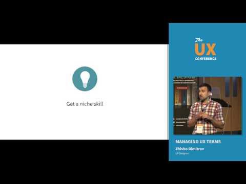 The UX Conference 2017 in London: Managing UX Teams (Zhivko Dimitrov)